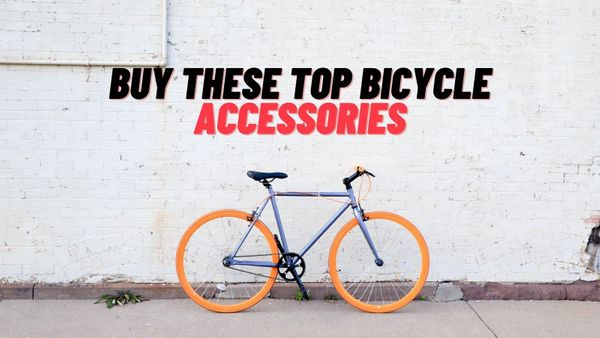 Top bicycle accessories to ride like a professional