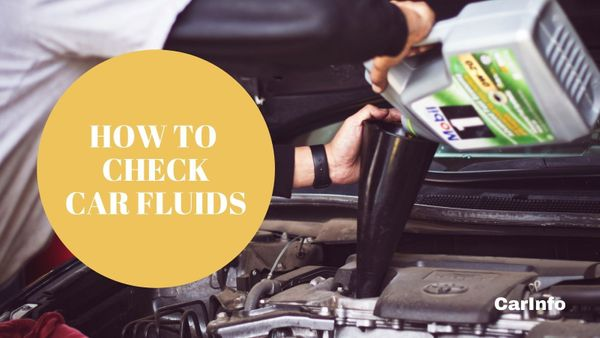 DIY car maintenance: How to check car fluid levels