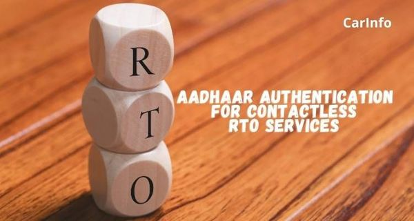 Aadhaar authentication for contactless RTO driving license and registration services